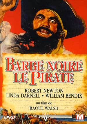 Barbe Noire, le pirate de Raoul Walsh